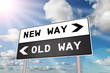 New Way Old Way