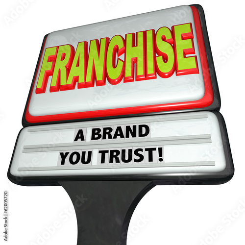 Franchise Restaurant Business Sign Brand You Trust Chain Store