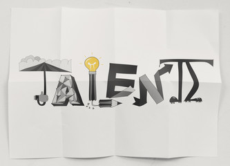 hand drawn  design word Talent on crumpled paper background  as