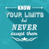 Fototapety kow your limits quotation