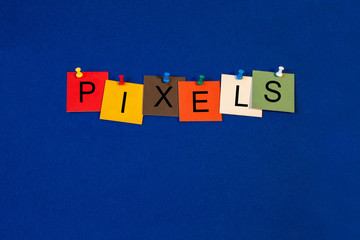 Pixels, sign series for digital technology, LCD and CRT monitors