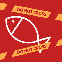 do not cross the line crossing a fish.
