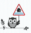 Owl with flood warning sign