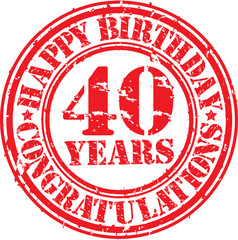 Happy birthday 40 years grunge rubber stamp, vector illustration