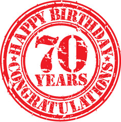 Happy birthday 70 years grunge rubber stamp, vector illustration