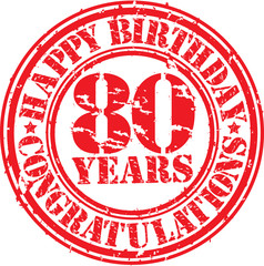 Happy birthday 80 years grunge rubber stamp, vector illustration