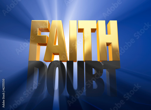 Faith Vanquishes Doubt