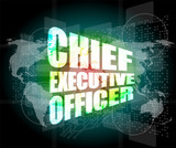 chief executive officer words on digital screen background