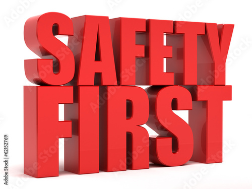 Safety First 3d text
