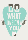 Rób to co kochasz kochaj to co robisz. Tło niebieskich serc