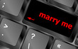 Wording Marry Me on computer keyboard key