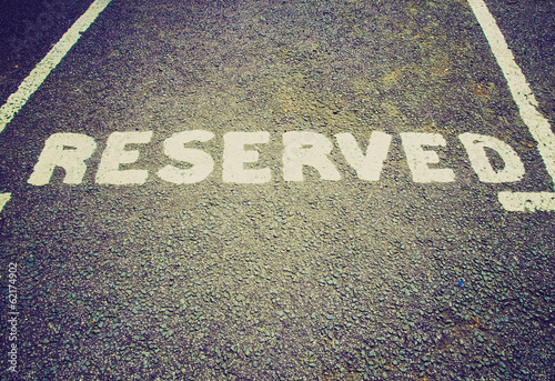 Retro look Reserved parking sign