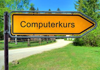 Strassenschild 3 - Computerkurs