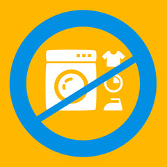 prohibiting sign crosses a washing machine