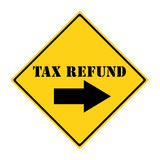 Tax Refund that way Sign