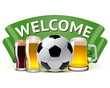 welcome banner with football and beer