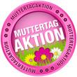 "Button ""Muttertagaktion"" Blumen pink"