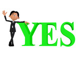 Businessman with YES 3d word