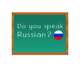 Blackboard with the text Do you speak Russian