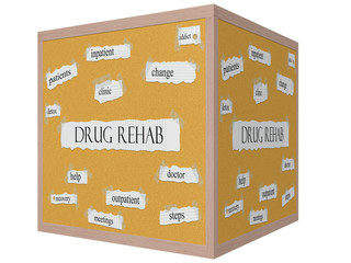 Drug Rehab 3D cube Corkboard Word Concept