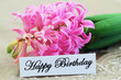 Happy Birthday card with pink hyacinth