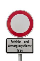 Verbot für Fahrzeuge aller Art - Zeichen 250 - freigestellt