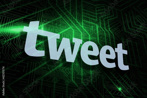 Tweet against green and black circuit board