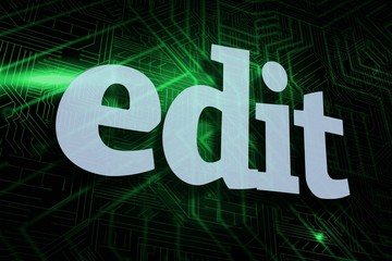Edit against green and black circuit board