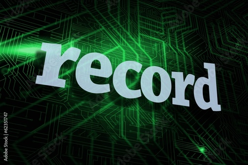 Record against green and black circuit board