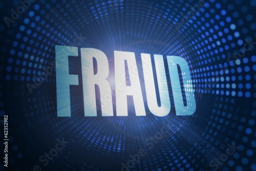 Fraud against futuristic dotted blue and black background