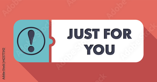 Just For You Concept in Flat Design.