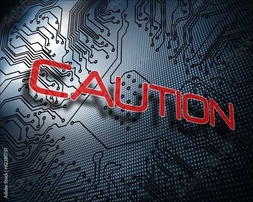 Caution against illustration of circuit board