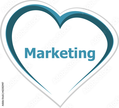 marketing concept, marketing word on love heart