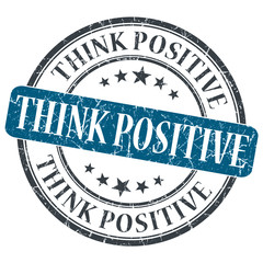Think Positive blue grunge round stamp on white background