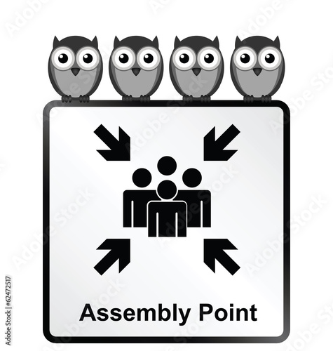 Monochrome comical assembly point sign