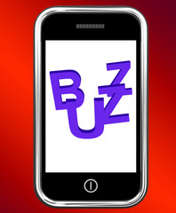 Buzz On Phone Showing Awareness Exposure And Publicity