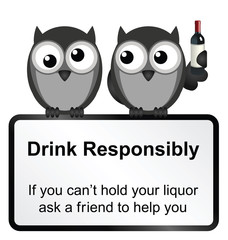 Monochrome comical drink responsibly sign