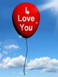 I Love You Balloon Represents Lovers and Couples