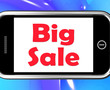 Big Sale On Phone Shows Promotional Savings Save Or Discounts