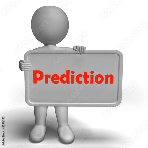 Prediction Sign Shows Estimate Forecast Or Projection