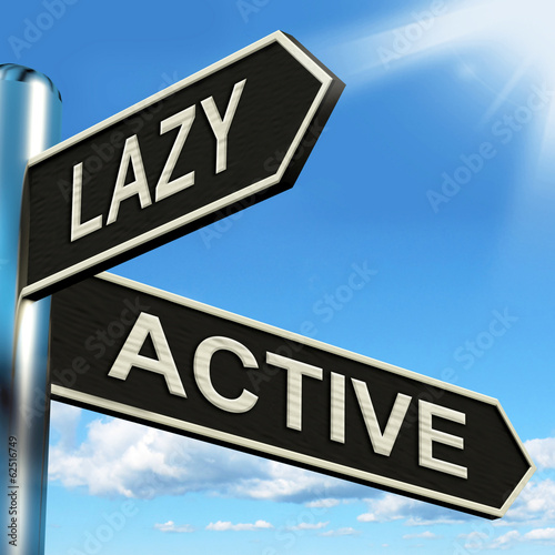 Lazy Active Signpost Shows Lethargic Or Motivated