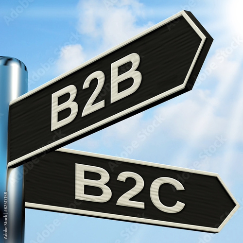 B2B B2C Signpost Means Business Partnership And Relationship Wit