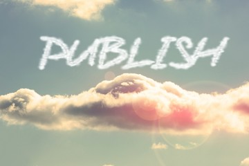 Publish against bright blue sky with cloud