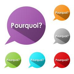 """Bulles """"POURQUOI?"""" (questions réponses aide support comment FAQ)"""