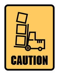 Caution Look Out For Forklifts label or sign, vector
