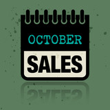 Calendar label with the words October Sales written inside
