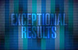 exceptional results message over a binary poster