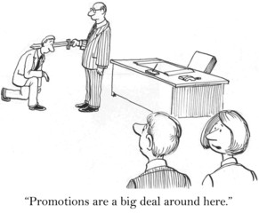 They make a big deal out of promotions