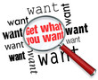 Get What You Want Words Magnifying Glass Find Search Desire Goal