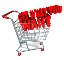 Get What You Want Shopping Cart Sale Buy Merchandise Advertising